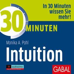30 Minuten Intuition von Dressler,  Sonngard, Karolyi,  Gilles, Piedesack,  Gordon, Pohl,  Monika A.