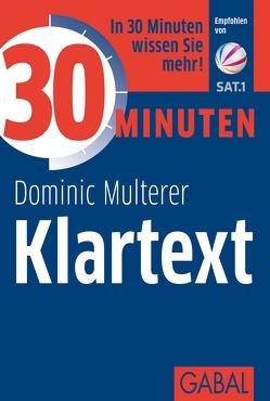 30 Minuten Klartext von Multerer,  Dominic