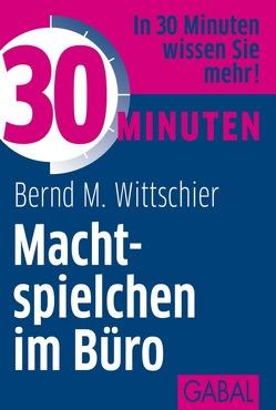 30 Minuten Machtspielchen im Büro von Wittschier,  Bernd M