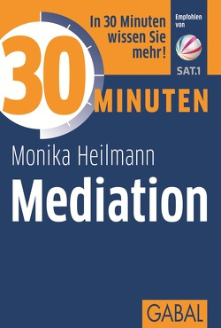 30 Minuten Mediation von Heilmann,  Monika