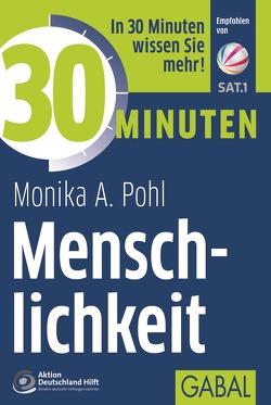 30 Minuten Menschlichkeit von Pohl,  Monika A.