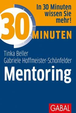 30 Minuten Mentoring von Beller,  Tinka, Hoffmeister-Schönfelder,  Gabriele