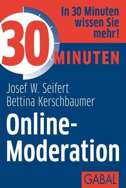 30 Minuten Online-Moderation von Kerschbaumer,  Bettina, Seifert,  Josef W