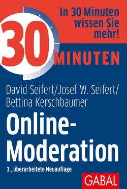 30 Minuten Online-Moderation von Kerschbaumer,  Bettina, Seifert,  David, Seifert,  Josef W