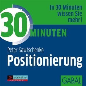 30 Minuten Positionierung von Bergmann,  Gisa, Deckner,  Michael, Grauel,  Heiko, Sawtschenko,  Peter