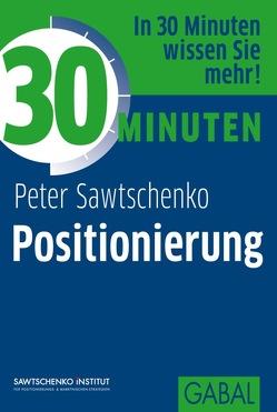 30 Minuten Positionierung von Sawtschenko,  Peter