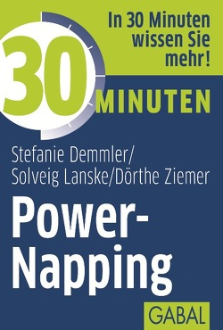 30 Minuten Power-Napping von Demmler,  Stefanie, Lanske,  Solveig, Ziemer,  Dörthe