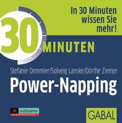30 Minuten Power-Napping von Demmler,  Stefanie, Franke,  Gabi, Karolyi,  Gilles, Lanske,  Solveig, Piedesack,  Gordon, Ziemer,  Dörthe