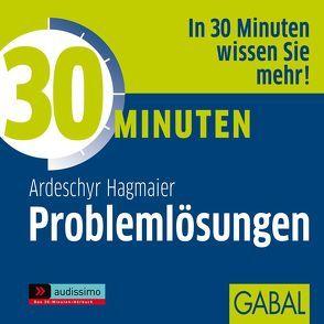 30 Minuten Problemlösungen von Deckner,  Michael, Dressler,  Sonngard, Hagmaier,  Ardeschyr, Karolyi,  Gilles