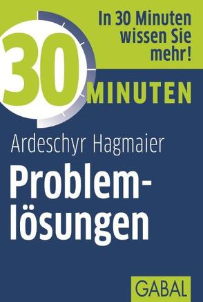 30 Minuten Problemlösungen von Hagmaier,  Ardeschyr