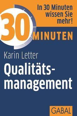 30 Minuten Qualitätsmanagement von Letter,  Karin