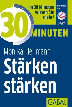 30 Minuten Stärken stärken von Heilmann,  Monika