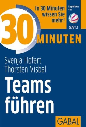 30 Minuten Teams führen von Hofert,  Svenja, Visbal,  Thorsten