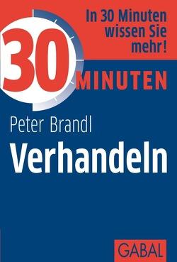 30 Minuten Verhandeln von Brandl,  Peter