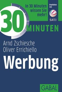 30 Minuten Werbung von Errichiello,  Oliver, Zschiesche,  Arnd