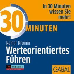 30 Minuten Werteorientiertes Führen von Dressler,  Sonngard, Karolyi,  Gilles, Krumm,  Rainer, Piedesack,  Gordon