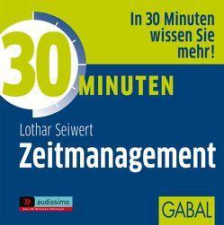 30 Minuten Zeitmanagement von Dressler,  Sonngard, Koschel,  Uwe, Seiwert,  Lothar, Veder,  Art