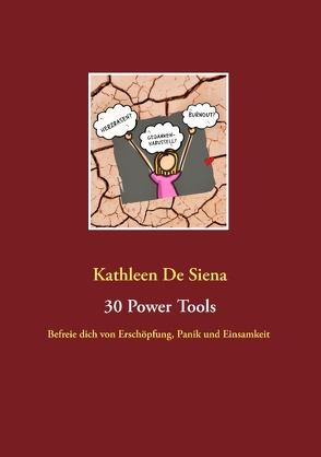 30 Power Tools von De Siena,  Kathleen