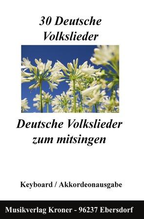 30 Volkslieder von Kroner,  Jochen
