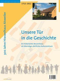 300 Jahre Hiwwelhaus Alsweiler von Brill,  Klaus