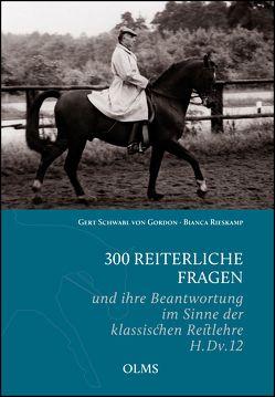 300 reiterliche Fragen von Rieskamp,  Bianca, Schwabl von Gordon,  Gert