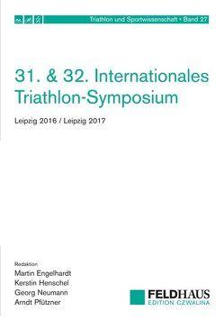 31. & 32. Internationales Triathlon-Symposium von Engelhardt,  Martin, Henschel,  Kerstin, Neumann,  Georg, Pfützner,  Arndt