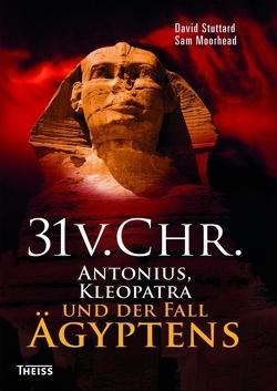 31 v. Chr. von Moorhead,  Sam, Stuttard,  David