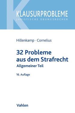 32 Probleme aus dem Strafrecht von Cornelius,  Kai, Hillenkamp,  Thomas