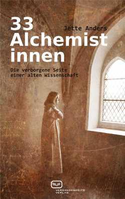 33 Alchemistinnen von Anders,  Jette