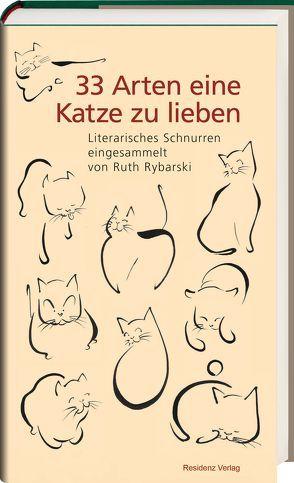 33 Arten eine Katze zu lieben von Rybarski,  Ruth