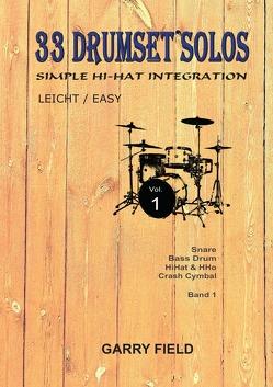 33 DRUMSET SOLOS / 33 Drumset Solos von Field,  Garry