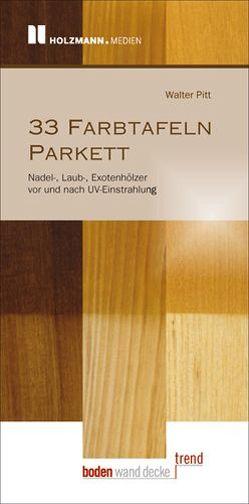 """33 Farbtafeln """"Parkett"""" von Pitt,  Walter"""
