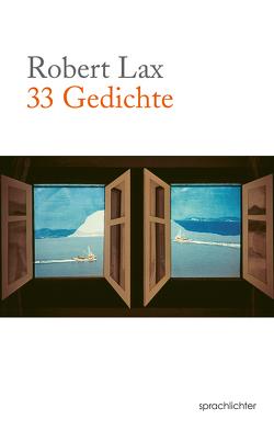 33 Gedichte von Lax,  Robert