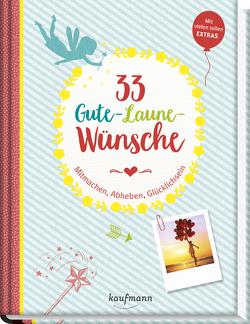 33 Gute-Laune-Wünsche von Lamping,  Laura