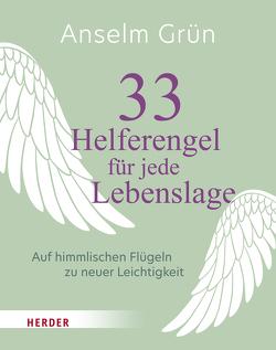 33 Helferengel für jede Lebenslage von Grün,  Anselm, Walter,  Rudolf
