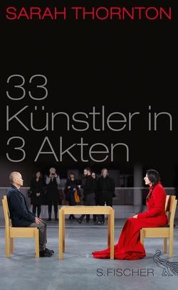 33 Künstler in 3 Akten von Seuß,  Rita, Thornton,  Sarah