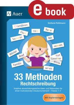 33 Methoden Rechtschreibung von Pohlmann,  Stefanie