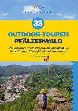 33 Outdoor-Touren Pfälzerwald von Wulfes,  Steffen