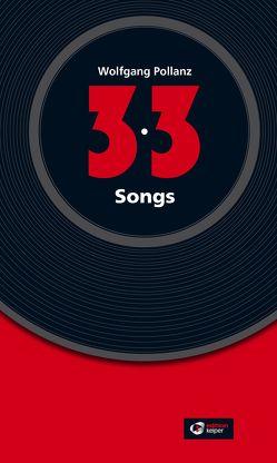 33 Songs von Pollanz,  Wolfgang
