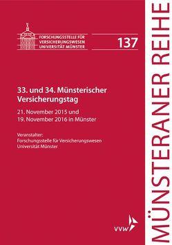 33. und 34. Münsterischer Versicherungstag von Dörner,  Heinrich, Ehlers,  Dirk, Pohlmann,  Petra, Schulze Schwienhorst,  Martin, Steinmeyer,  Heinz-Dietrich
