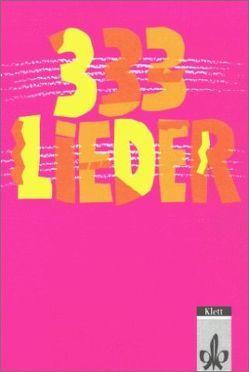 333 Lieder. Ausgabe Süd von Banholzer,  Hans P, Hepfer,  Harald, Tomanke,  Peter, Wolf,  Klaus