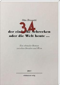 34 – der einfache Schrecken oder die Welt heute … von Brusatti,  Otto