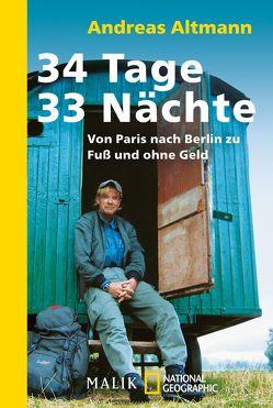 34 Tage – 33 Nächte von Altmann,  Andreas