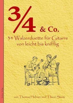 3/4 und Co von Hübner,  Thomas, Steitz,  Tilman