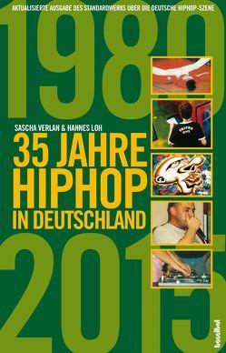 35 Jahre HipHop in Deutschland von Loh,  Hannes, Verlan,  Sascha