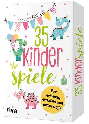 35 Kinderspiele für drinnen, draußen und unterwegs von Golluch,  Norbert