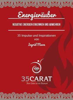 35Carat – Kartenset Energieräuber von Mara,  Ingrid, Weber,  Dirk