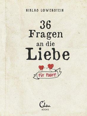 36 Fragen an die Liebe von .Löwenstein,  Niklas