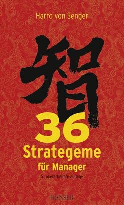 36 Strategeme für Manager von Senger,  Harro von