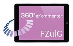 360° FZulG eKommentar von Strecker,  Alexander